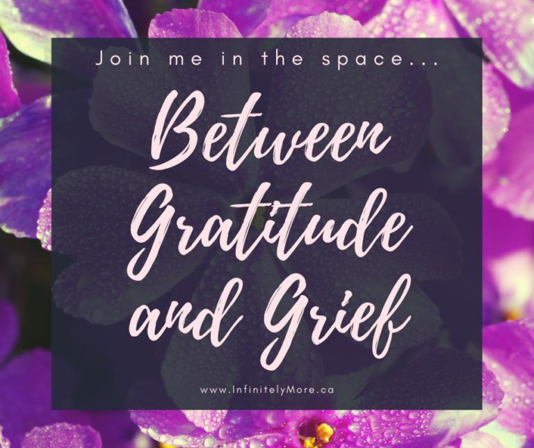 'Between Gratitude and Grief'